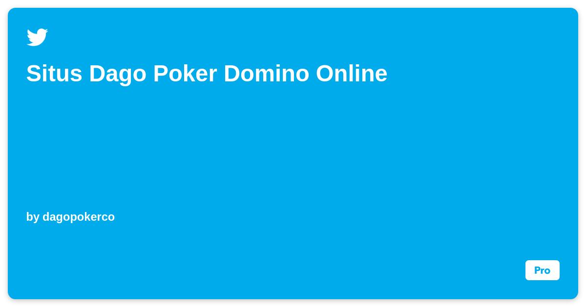 Situs Dago Poker Domino Online Ifttt